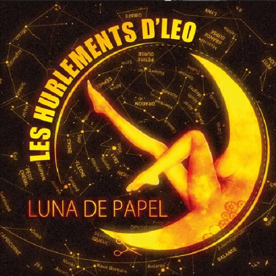 LES HURLEMENTS D'LÉO (RELEASE PARTY) + OPSA DEHËLI